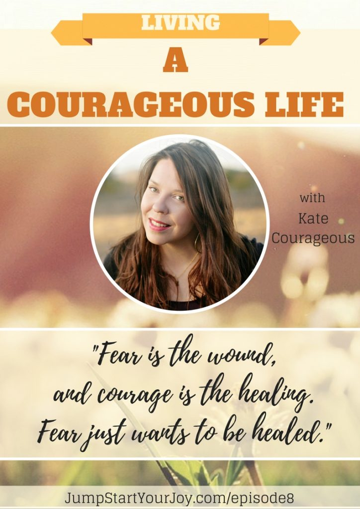 If you are looking for more ways to live courageously, and to live, even with fear, this is a great article and interview. Go listen! Click to listen and pin for later. www.jumpstartyourjoy.com