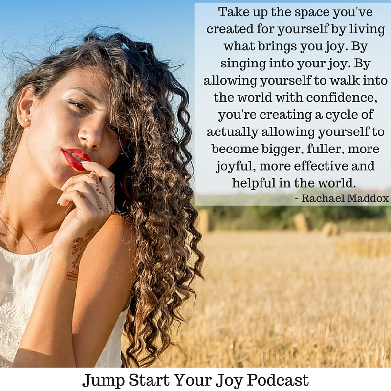 Singing into Joy a Podcast interview with Rachael Maddox on Jump Start Your Joy