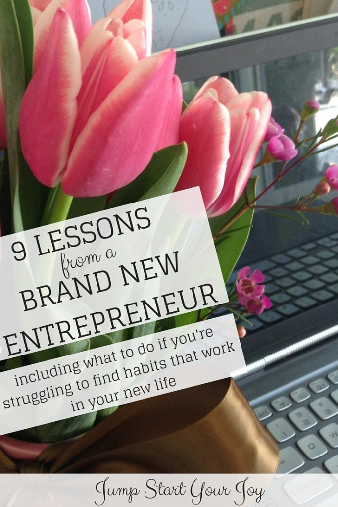 9 Lessons from a Brand NewEntrepreneur