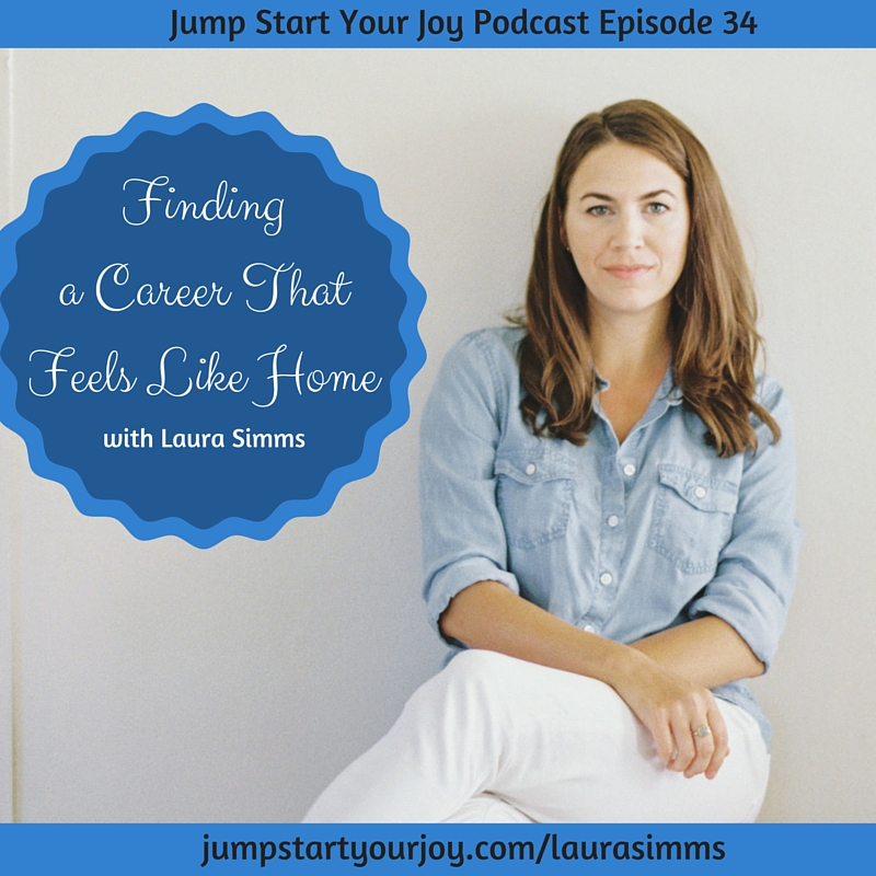 Laura Simms on Finding a Career That Feels Like Home