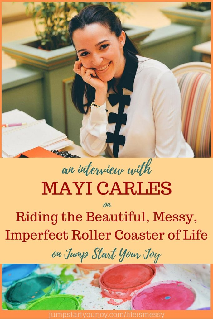 Mayi Carles on Riding the Beautiful, Messy, Imperfect Roller Coaster of Life