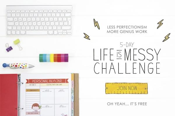 life is messy challenge