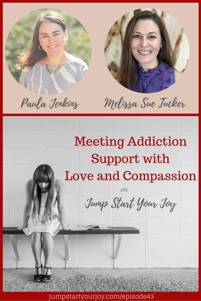 Meeting Addiction Support with Love and Compassion with Melissa Sue Tucker: a discussion about how to support those who suffer from addiction in your life, and what co-dependency looks like. Click to listen to this story of hope or pin for later.