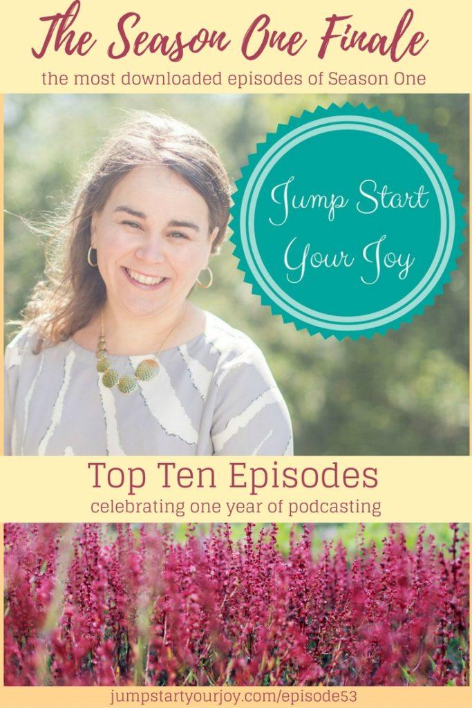 Jump Start Your Joy's Top 10 Episodes of Season One