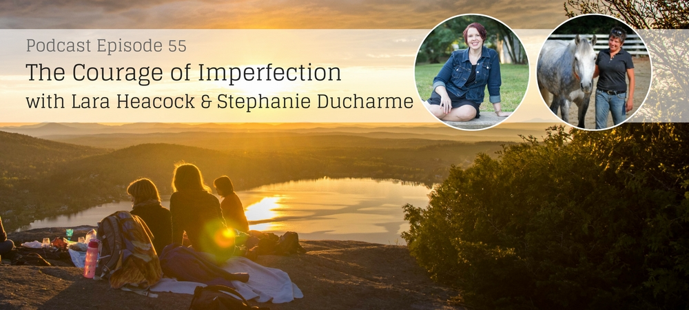 Courage of Being Imperfect