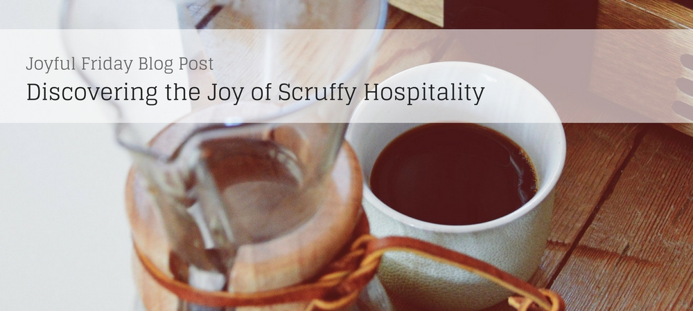 Scruffy Hospitality and Crappy Dinner Parties