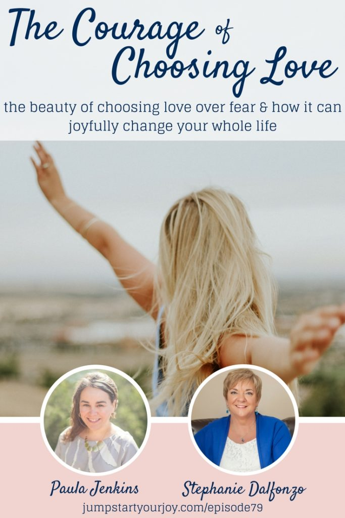 Choosing Love and choosing joy are two wonderful ways to stand up to fear, anxiety and stress. In this podcast interview, Stephanie Dalfonzo shares great ways to choose love, and learn to love yourself. Pin to save, and click to listen now. www.jumpstartyourjoy.com