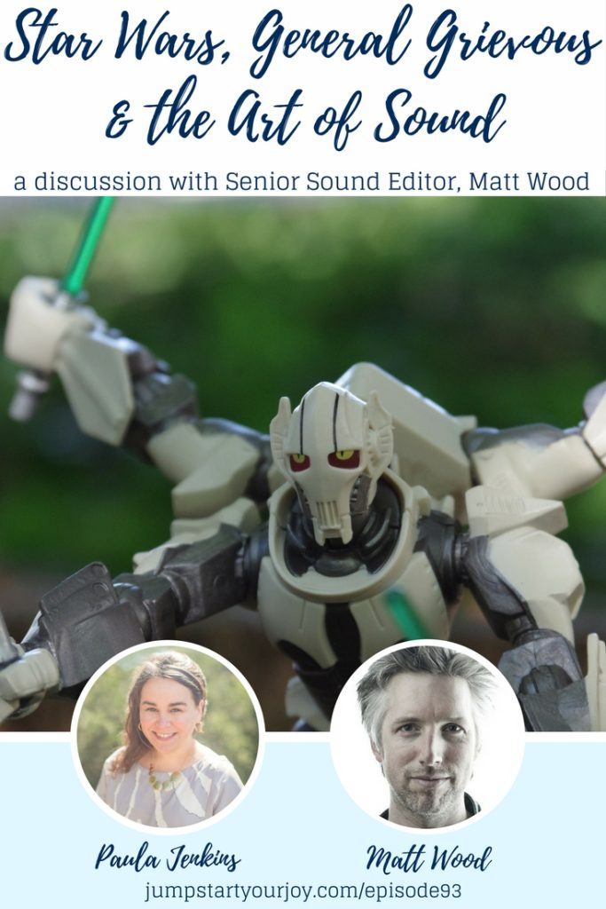 Star Wars fan? This is a fascinating interview with the Senior Sound Editor for Skywalker Sound, and the voice of General Grievous - Matt Wood. It's a great interview by host Paula Jenkins- save for later and click to listen. www.jumpstartyourjoy.com
