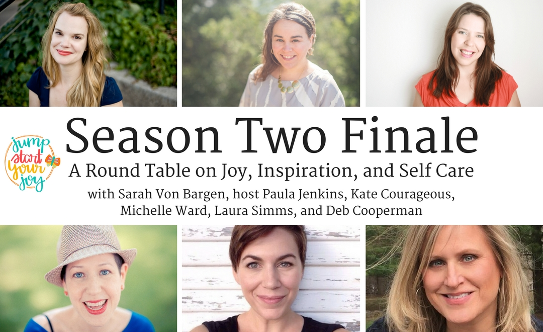 joy, finding inspiration, and self care in difficult times.