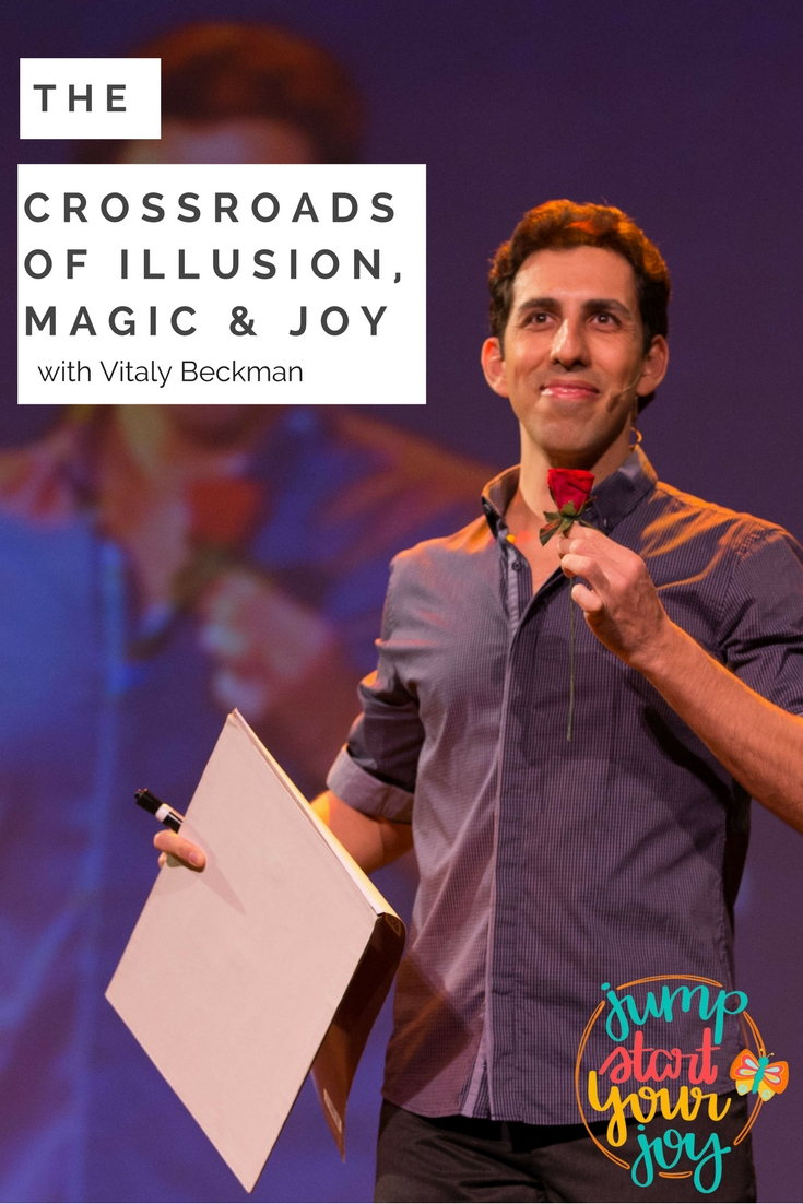Curious about how magicians and illusionists get their start, and how the come up with the magic tricks they do? Check out this podcast interview with Vitaly Beckman who was on Penn and Teller's Fool Us. A great interview from www.jumpstartyourjoy.com/episode118 #magic #creativecareer #magician