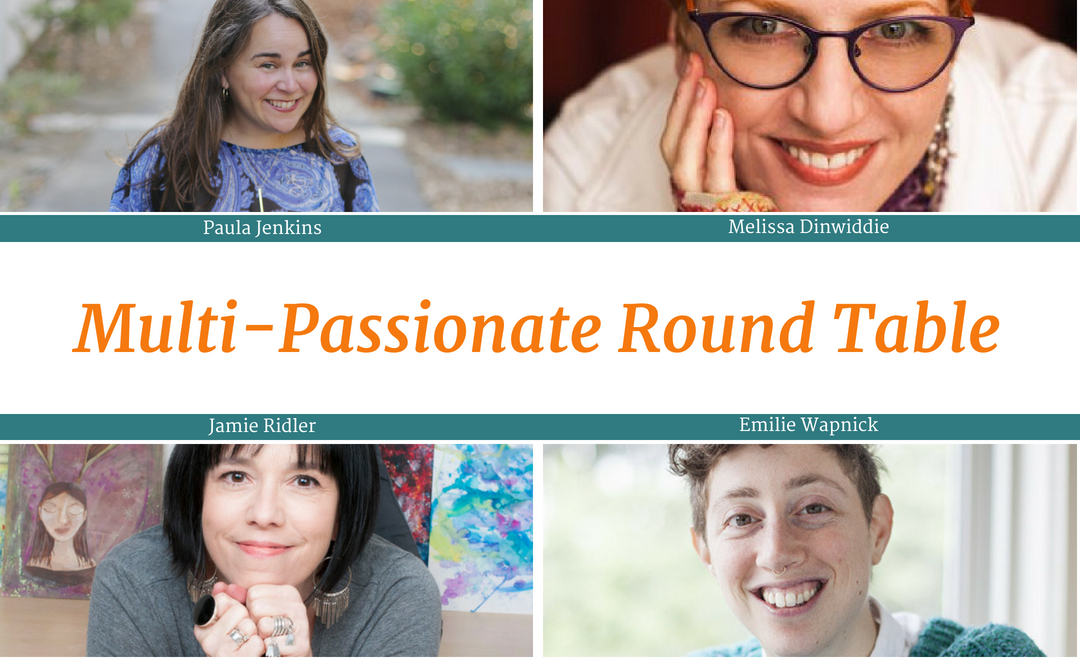 Melissa Dinwiddie, Jamie Ridler, and Emilie Wapnick in a Multi-passionate Round Table Podcast Interview