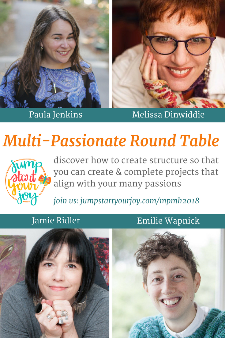 Four experts talk about how multipassionate people can create structure in their lives to enable them to complete their projects. #mpmh2018 #multipassionate #podcast