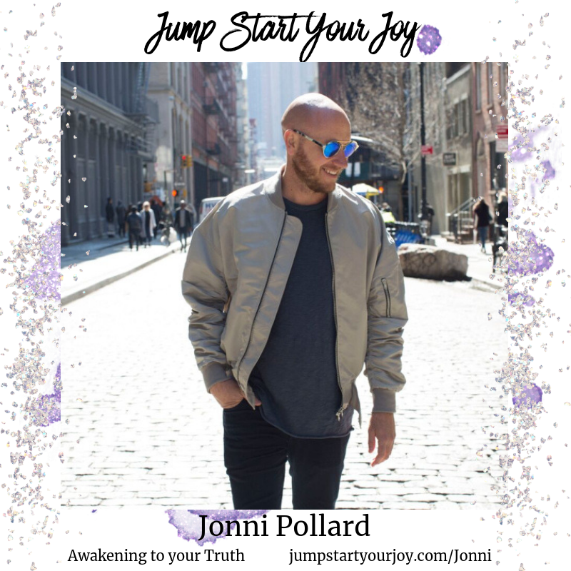 Jonni Pollard on How To Awaken to the Truth of Who You Are