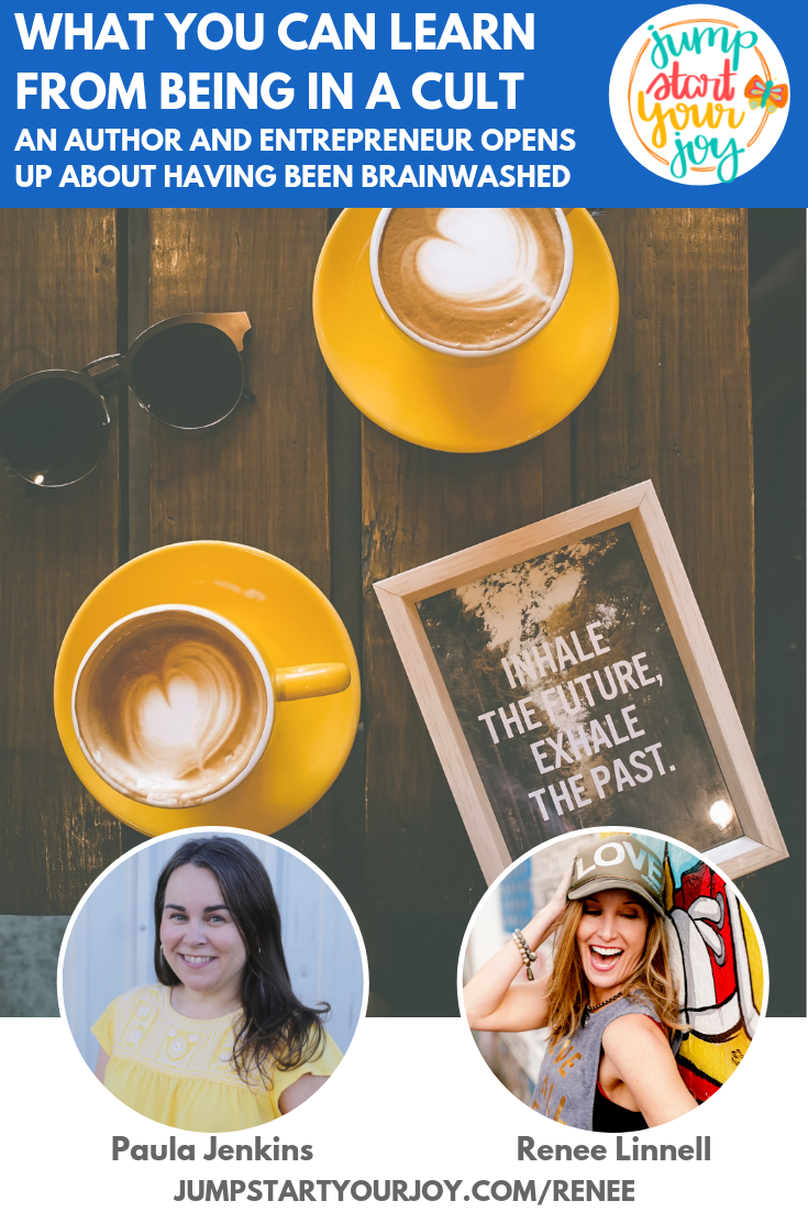 Being in a cult is not something that author Renee Linnell ever set out to do. She joins podcast host Paula Jenkins to share what she learned from the experience. #podcast #theburnzone #inspiration
