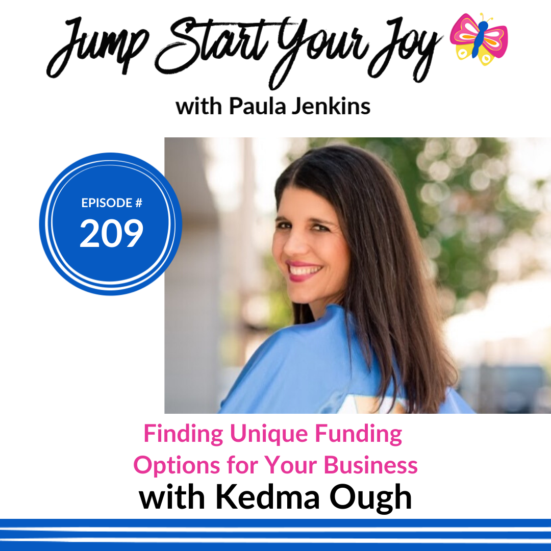 How to Be a Small Business Super Hero and Get the Funding You Deserve with Kedma Ough