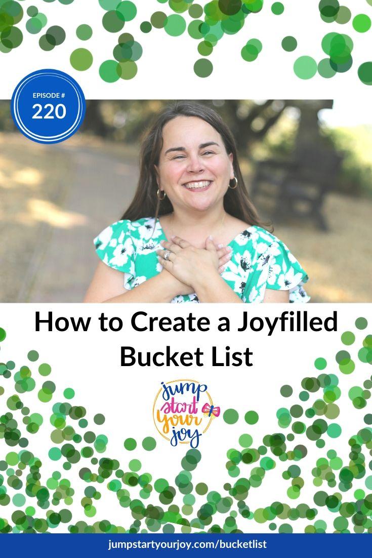 How to Create a Joy Filled Bucket List