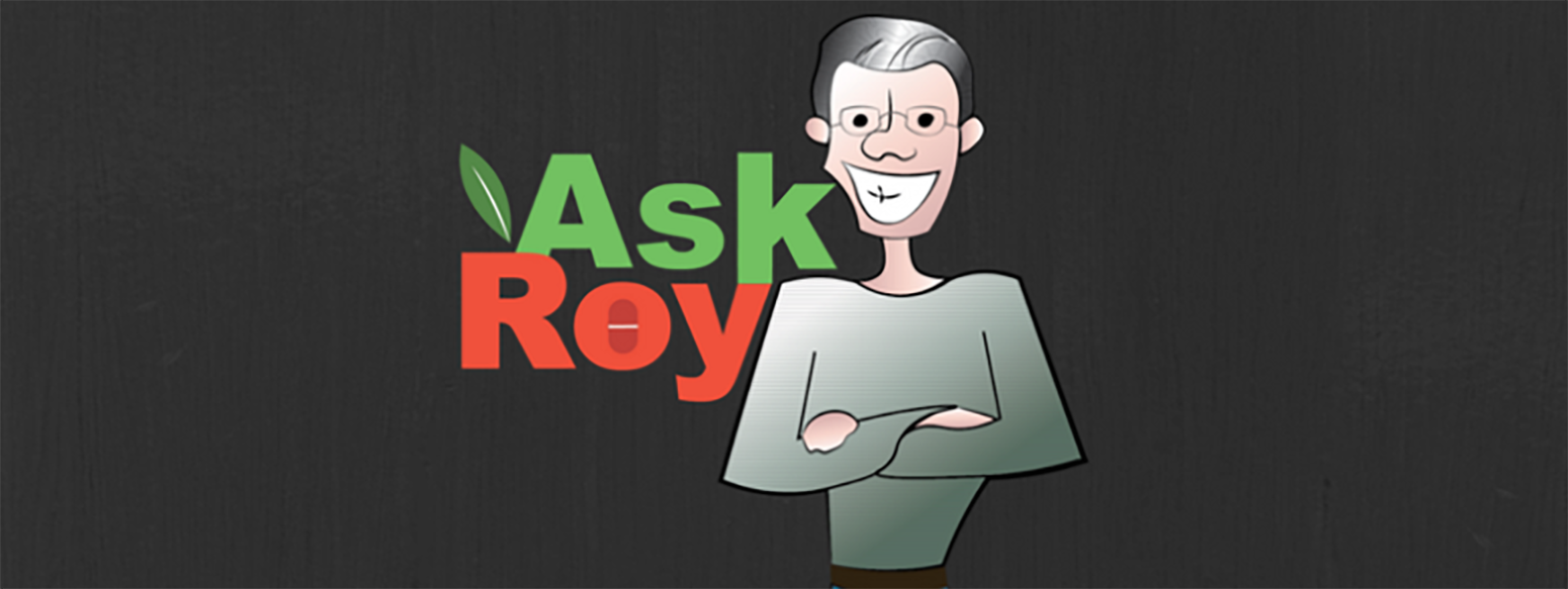 Ask Roy