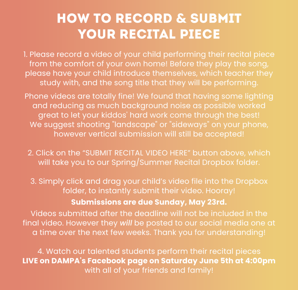 Description of How to Record and Submit Your Recital Piece