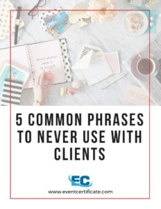 phrases to never use with clients cheatsheet