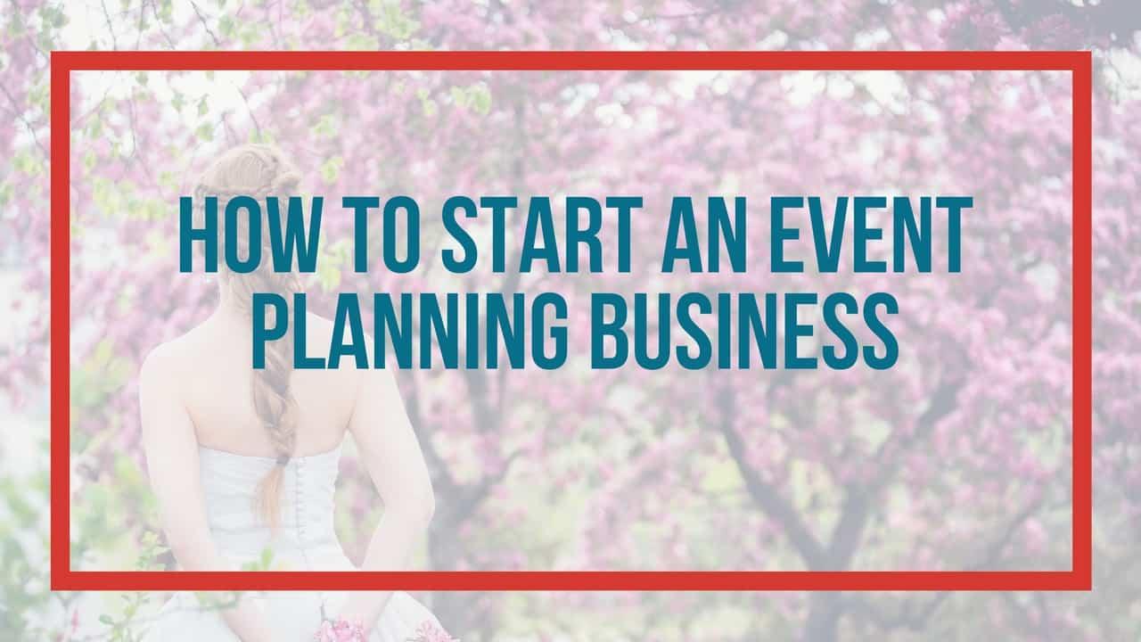 start an event planning business
