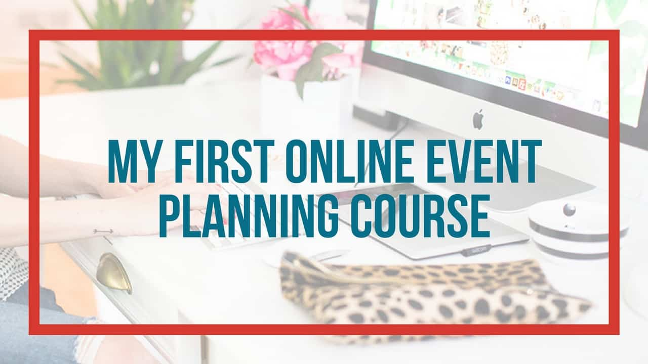 the first online event planning course i ever bought