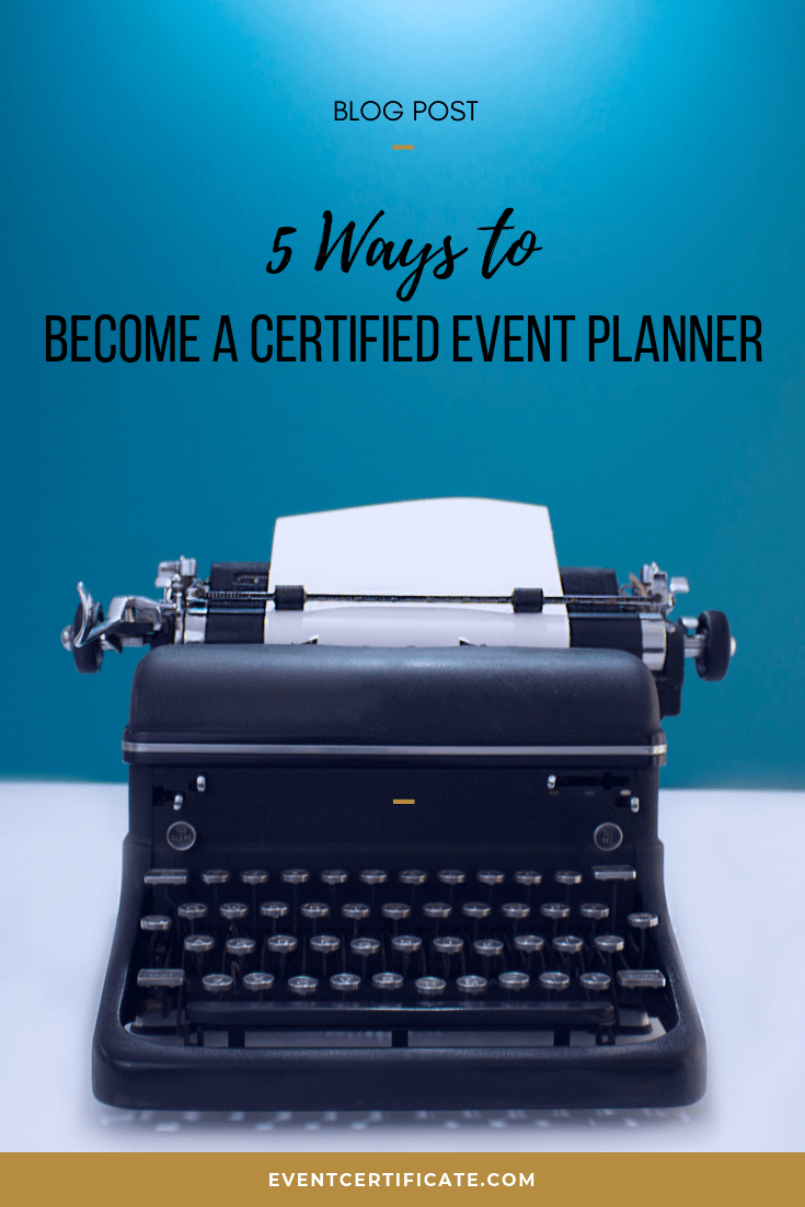 event planner certification and how to become a certified event planner