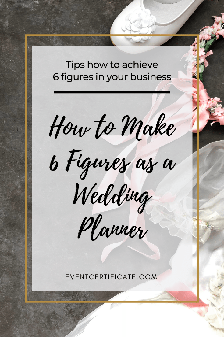 make 6 figures as a wedding planner