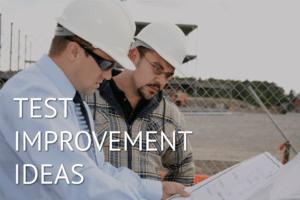 Test Improvement Ideas