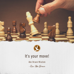 Abe Brown Wisdom - It's your move!