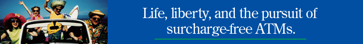 Life, Liberty, and the pursuit of surcharge-free ATMs.