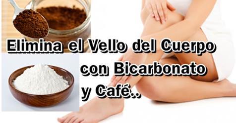 Vello del cuerpo con bicarbonato y cafe