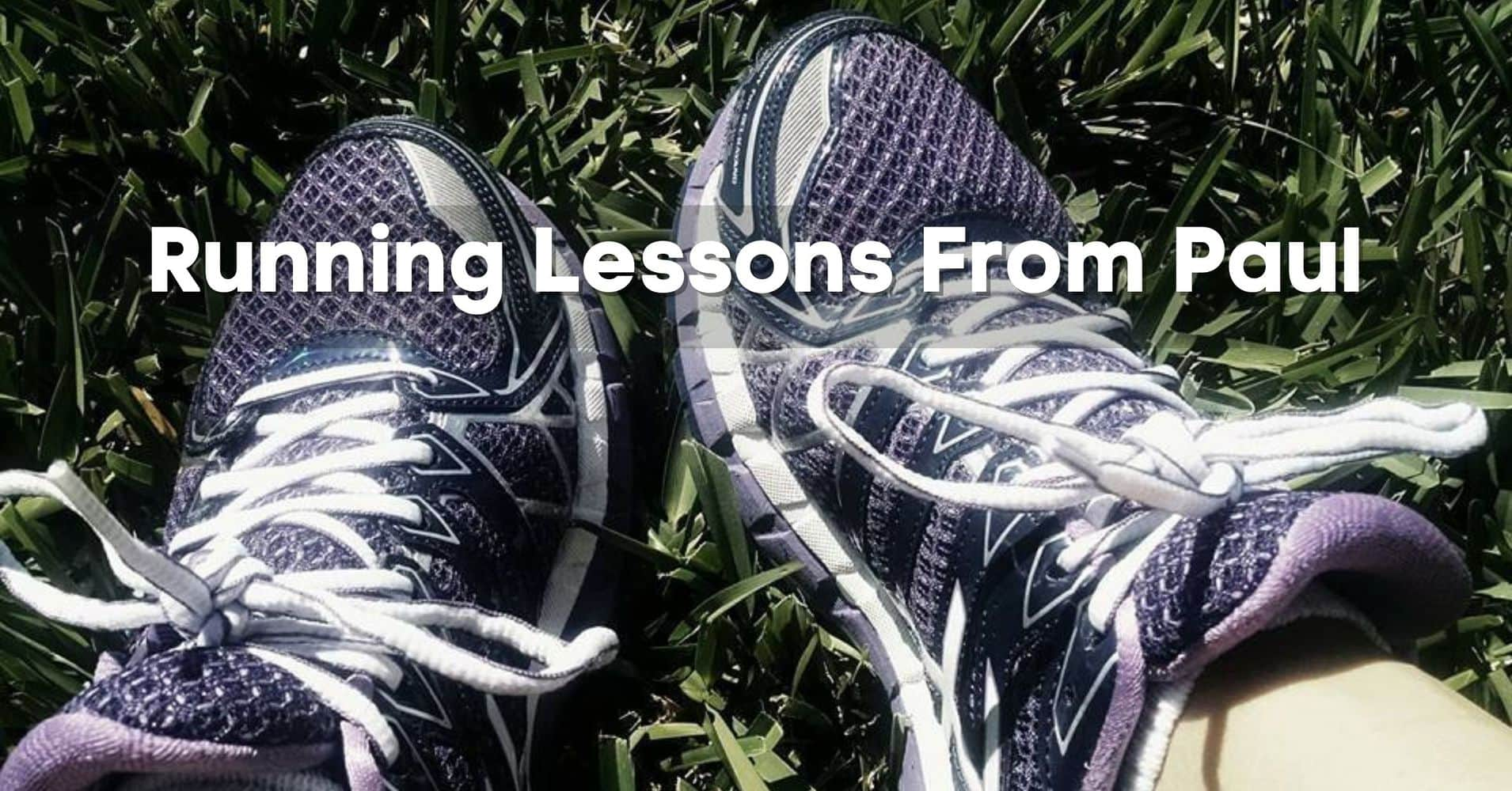 "Featured image for ""Running Lessons From Paul"""
