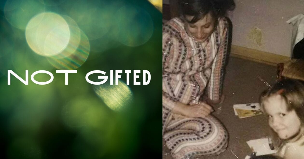 Blog: Not Gifted