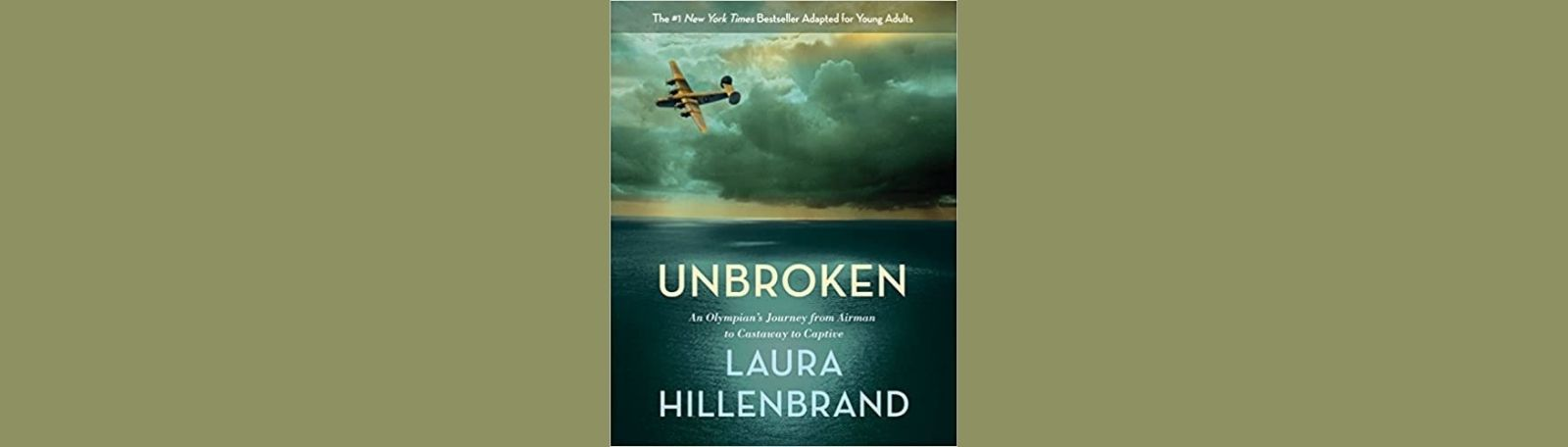 """Featured image for """"Unbroken: An Olympian's Journey from Airman to Castaway to Captive"""""""