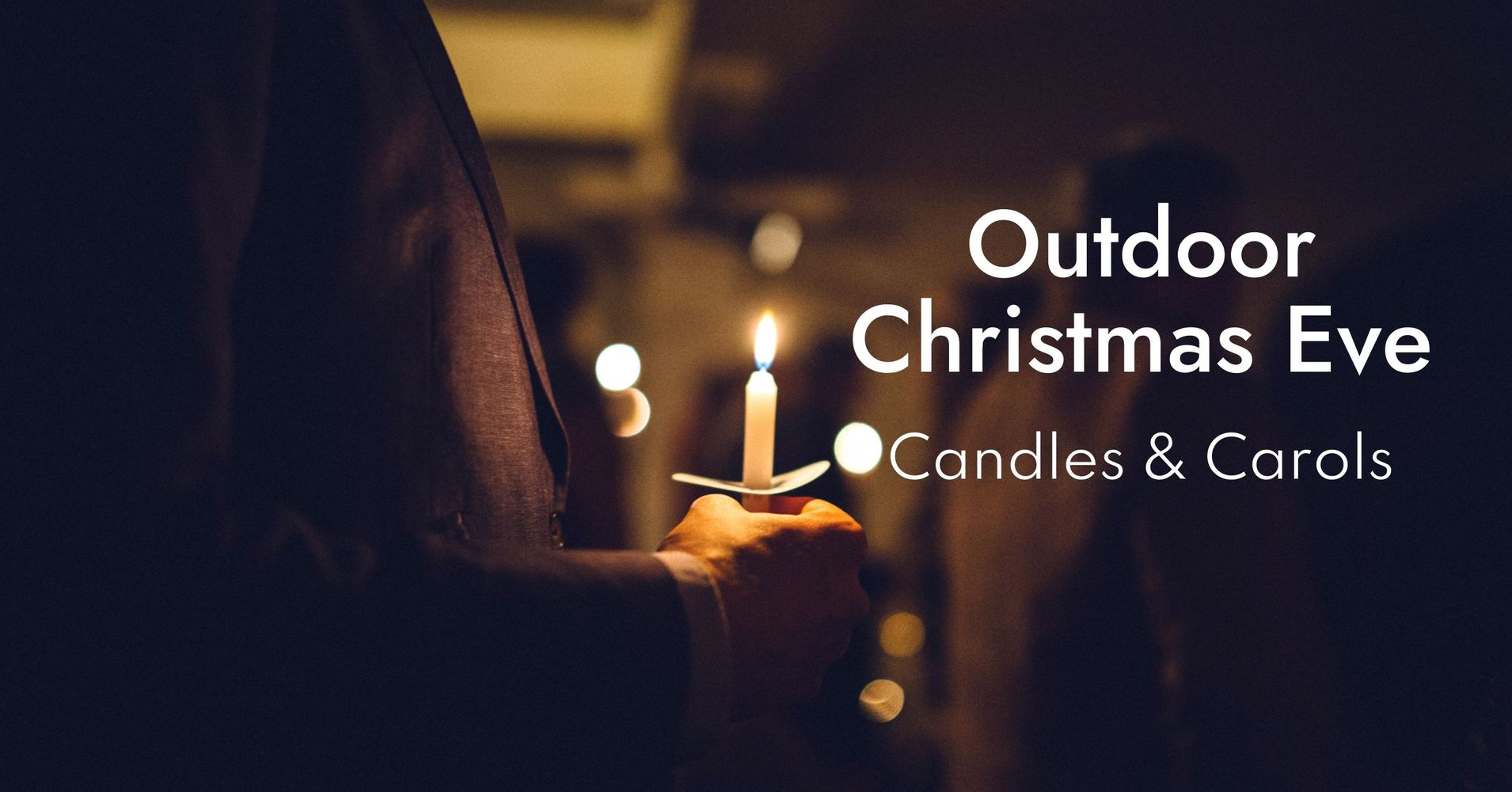 """Featured image for """"Outdoor Christmas Eve – Candles & Carols"""""""