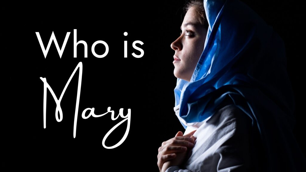 Sermon: Who is Mary