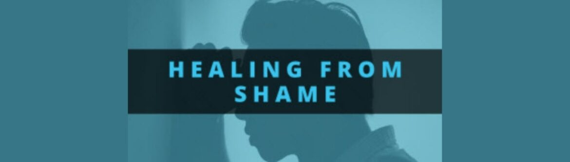 Christian Study: Healing from Shame