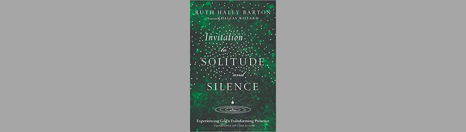 """Featured image for """"Invitation to Solitude and Silence"""""""