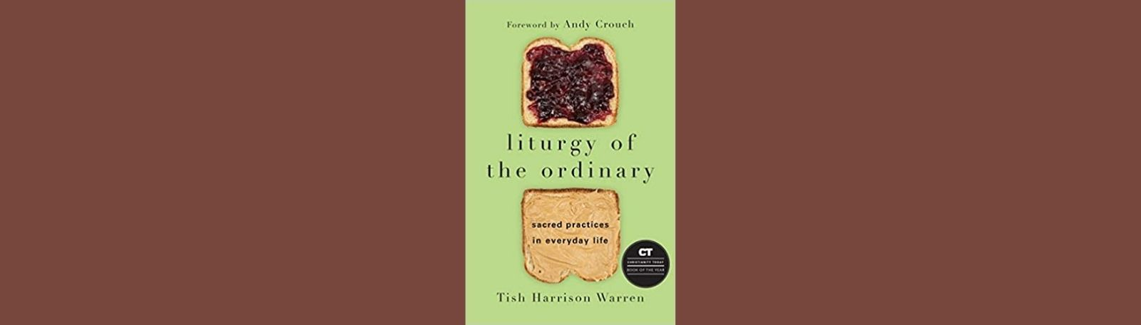 """Featured image for """"Liturgy of the Ordinary"""""""