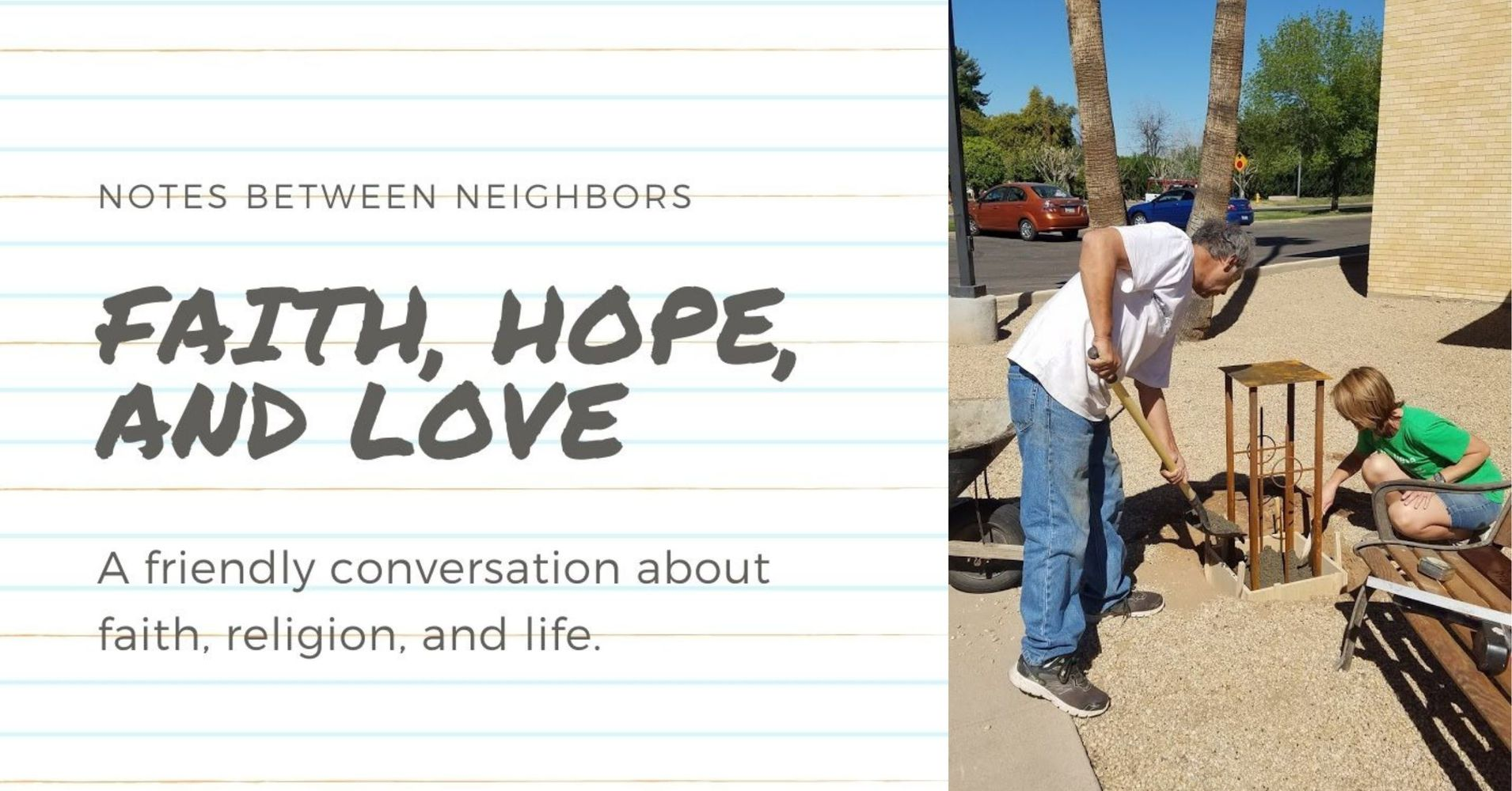 "Featured image for ""Notes Between Neighbors: Faith, Hope, & Love"""