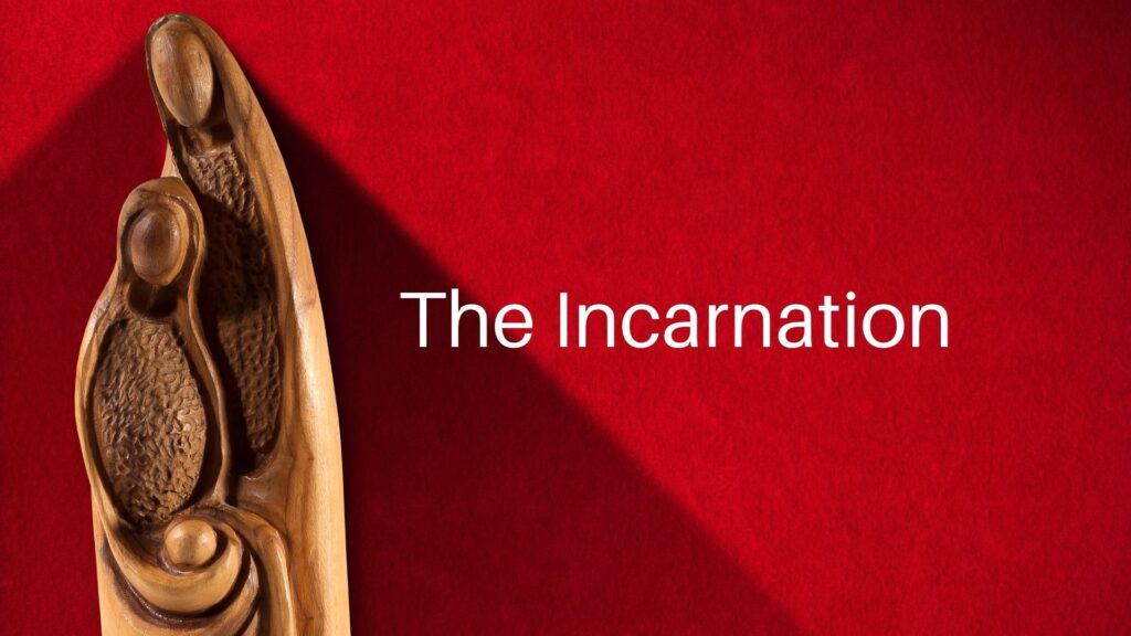 Sermon: The Incarnation