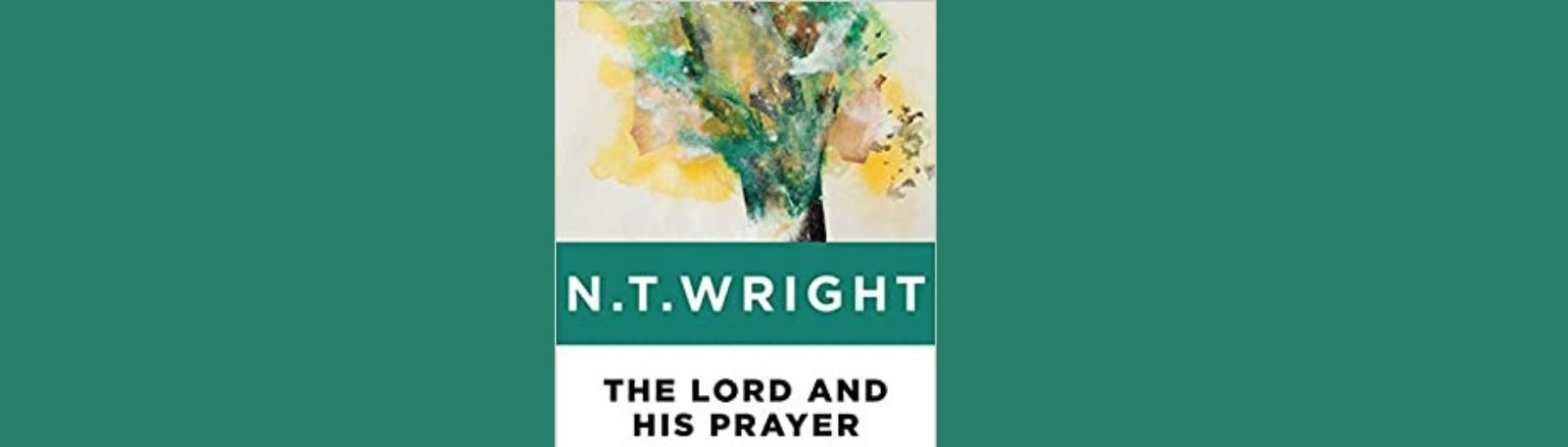 """Featured image for """"The Lord And His Prayer"""""""