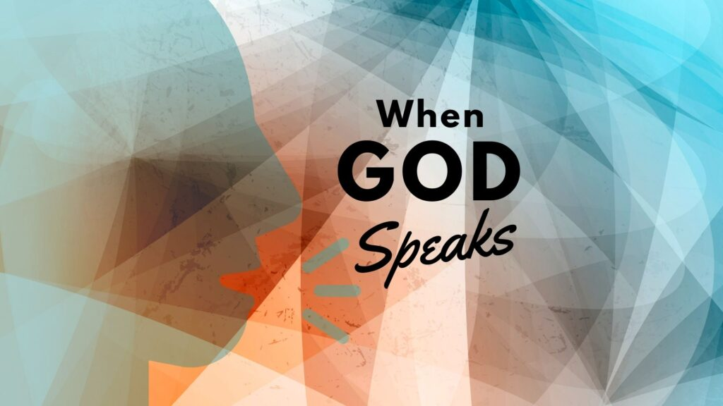 Sermon: When God Speaks