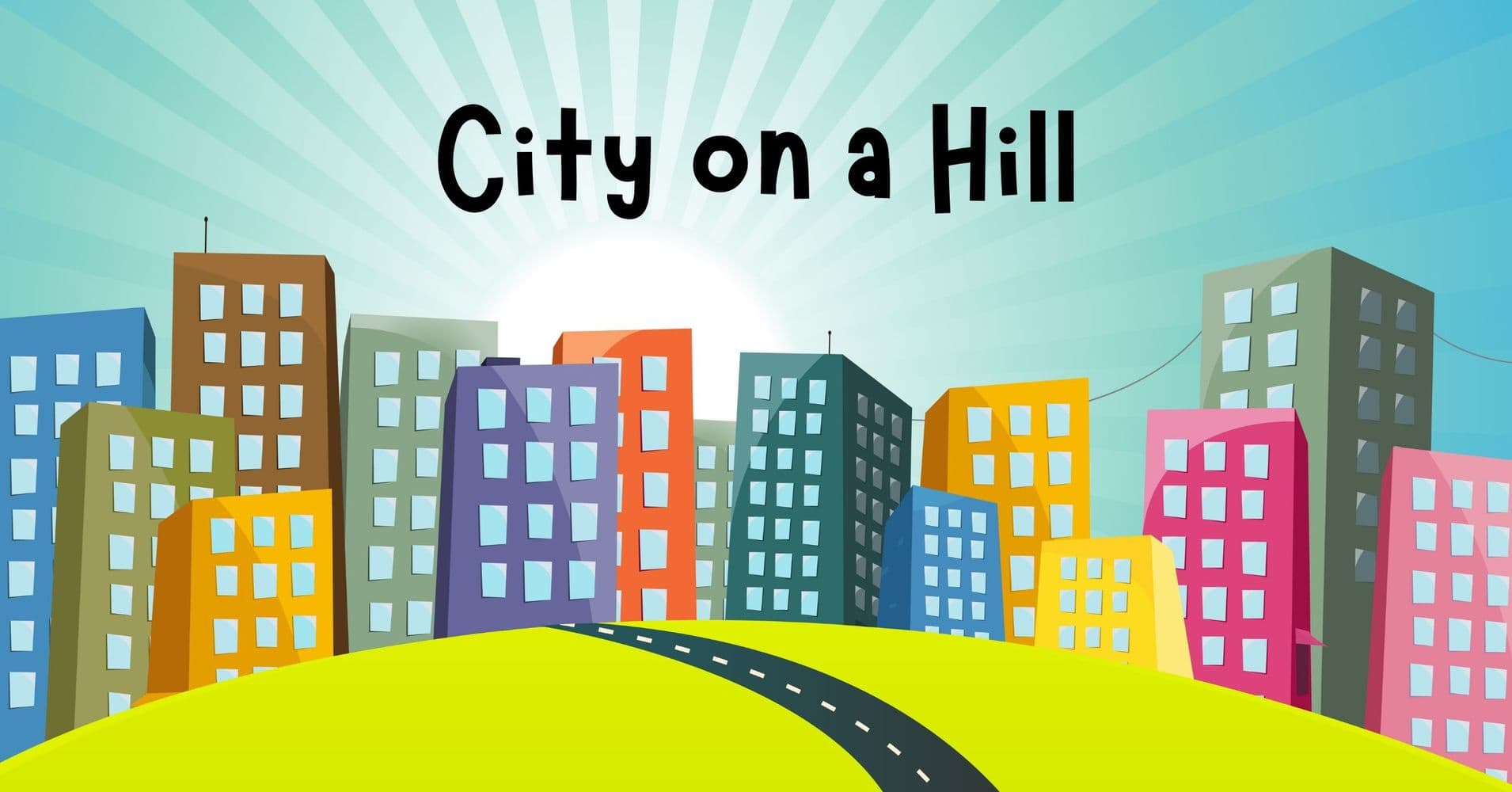 """Featured image for """"Children's Message: City on a Hill"""""""