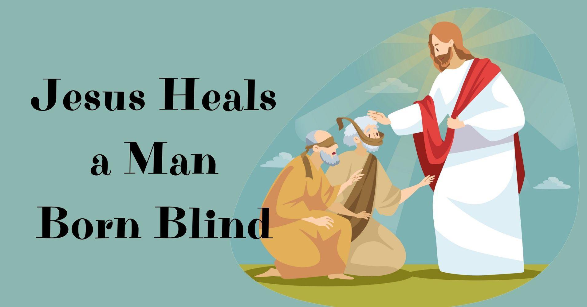 "Featured image for ""Children's Message: Jesus Heals a Man Born Blind"""