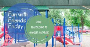 Open Playground at Chandler Nazarene