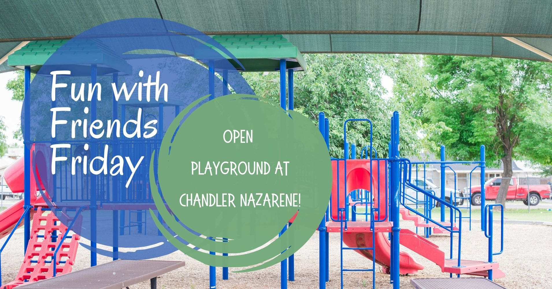 Open Playground at Chandler Nazarene