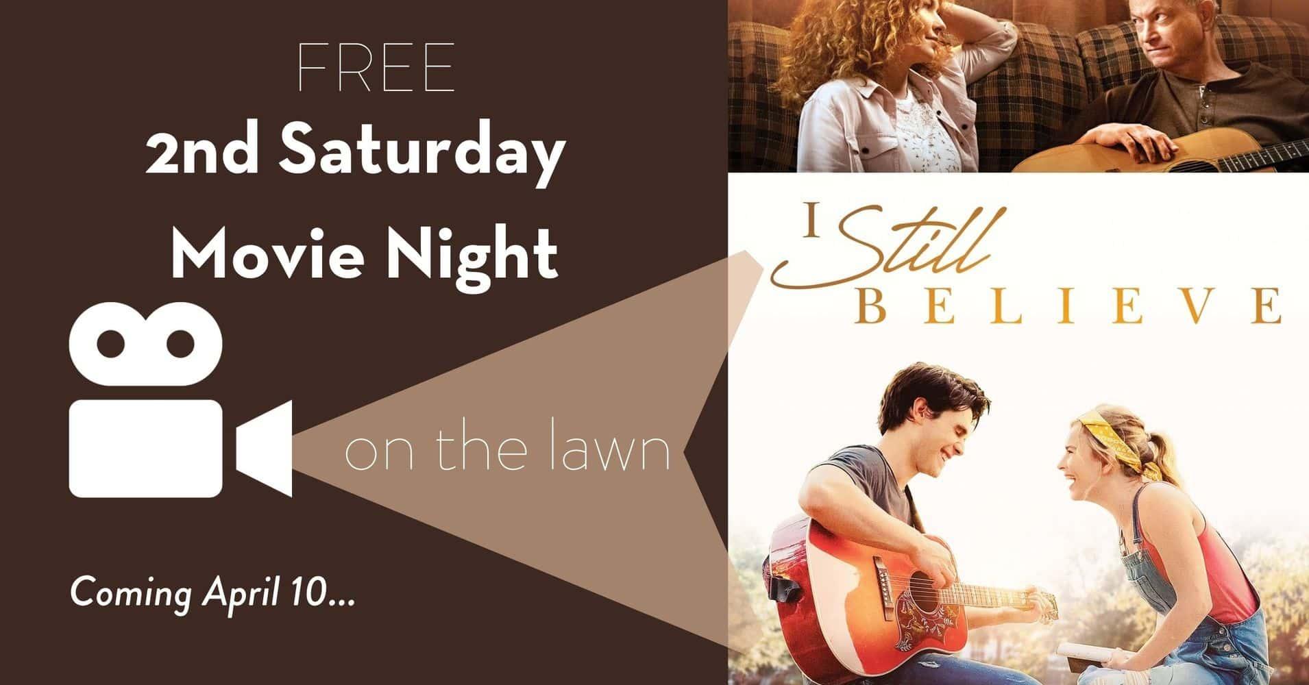 Free Movie Night - I Still Believe