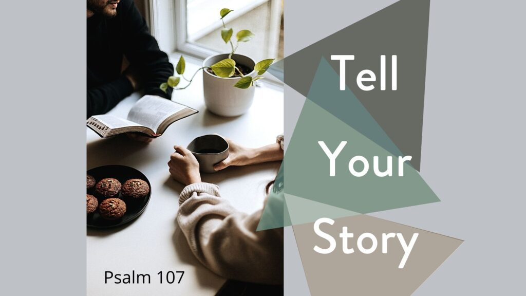 Sermon: Tell Your Story