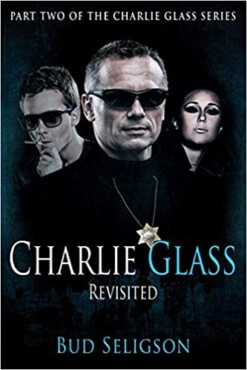 Charlie Glass: Revisited